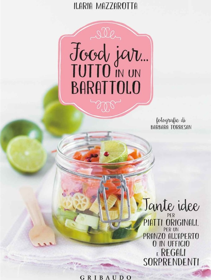 Food Jar, il libro. Di Ilaria Mazzarotta