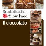 Ultimo nato Slow Food: Il cioccolato