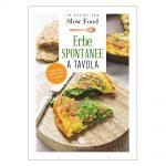Erbe spontanee a tavola – il libro – In cucina con Slow Food