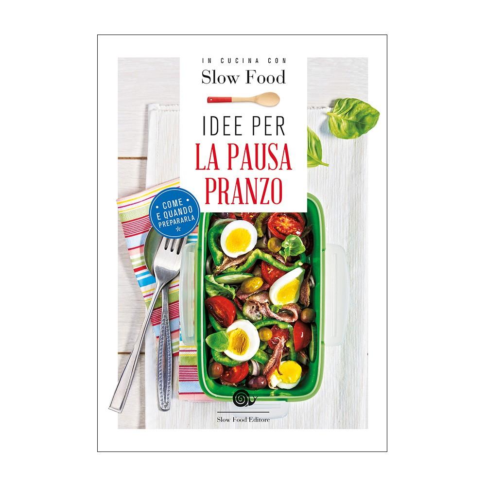 4 – idee-per-la-pausa-pranzo