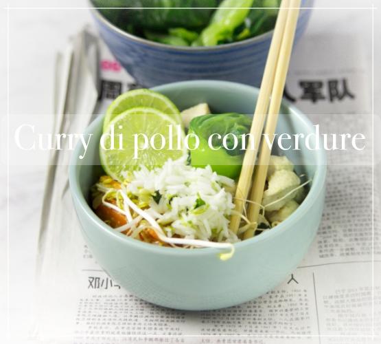 Curry con verdure e pollo per: #oggicucinacamilla