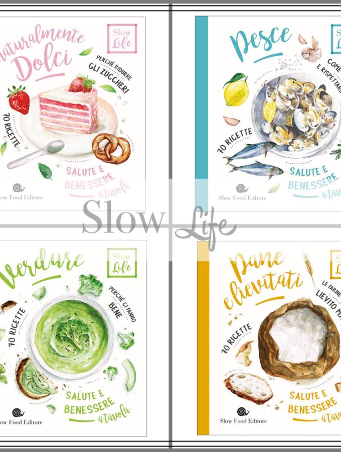 Slow Life, la nuova collana di Slow Food Editore