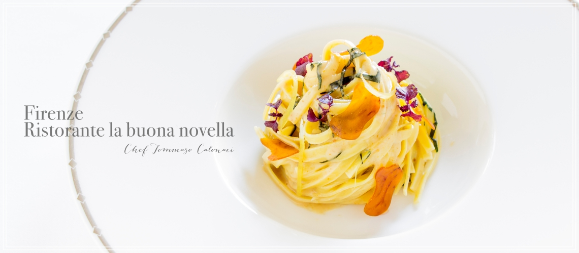 La Buona Novella - Firenze - Chef Tommaso Calonaci