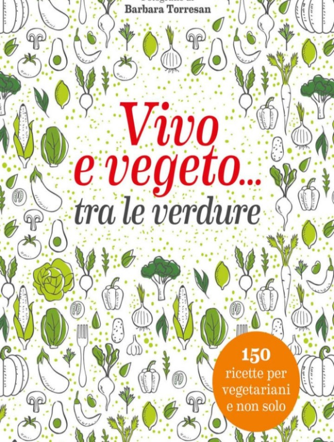 Vivo e vegeto … tra le verdure
